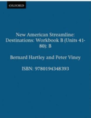 New American Streamline Destinations - Advanced: Destinations Workbook B (Units 41-80): B 9780194348393