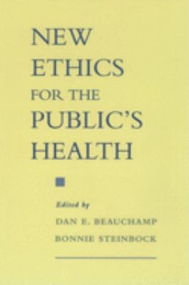 New Ethics for the Public's Health 9780195124385