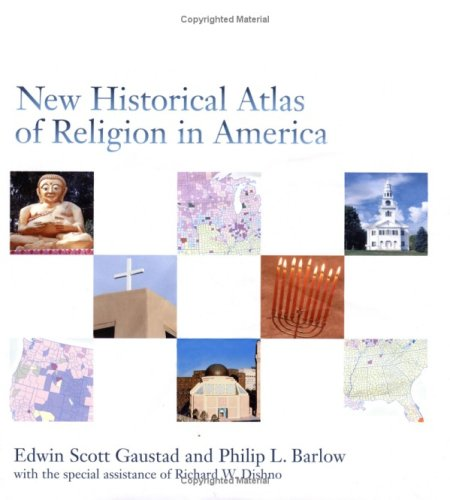 New Historical Atlas of Religion in America 9780195091687