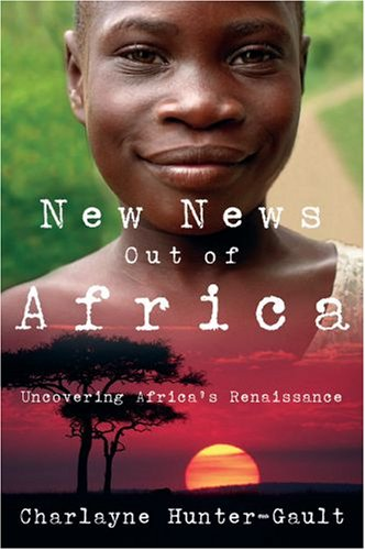New News Out of Africa: Uncovering Africa's Renaissance 9780195331288