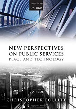 New Perspectives on Public Services: Place and Technology 9780199603831