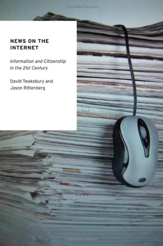 News on the Internet: Information and Citizenship in the 21st Century 9780195391978