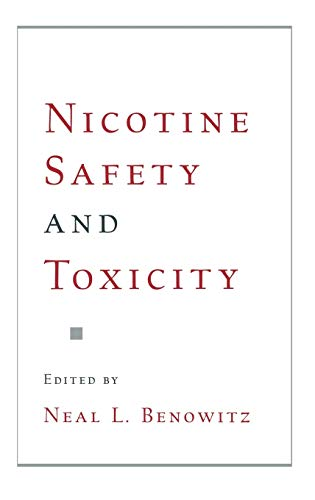 Nicotine Safety and Toxicity 9780195114966