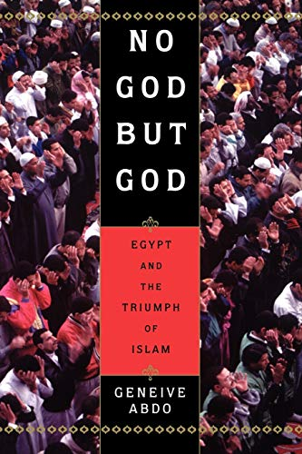No God But God: Egypt and the Triumph of Islam 9780195157932