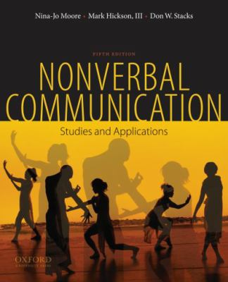 Nonverbal Communication: Studies and Applications 9780195378573