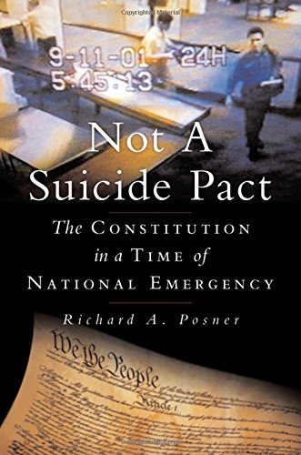 Not a Suicide Pact: The Constitution in a Time of National Emergency 9780195304275