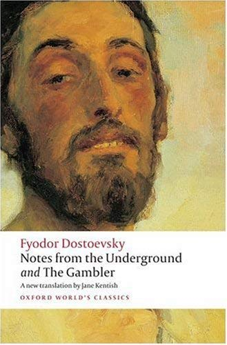 Notes from the Underground and the Gambler 9780199536382