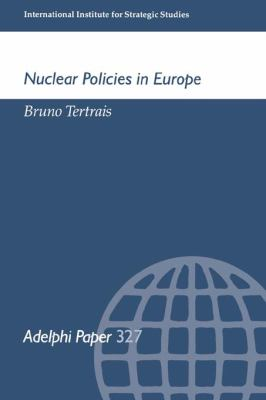 Nuclear Policies in Europe 9780199224272