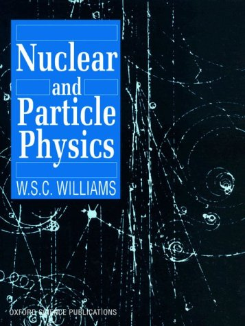 Nuclear and Particle Physics 9780198520467