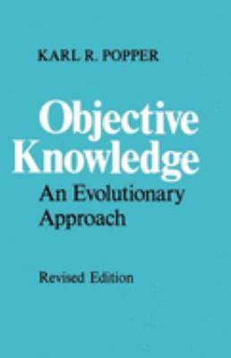 Objective Knowledge: An Evolutionary Approach 9780198750246