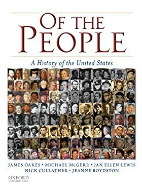 Of the People: A History of the United States 9780195371031