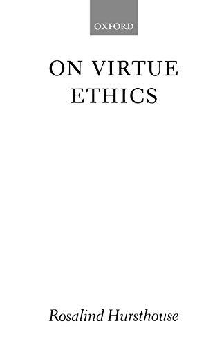 On Virtue Ethics 9780199247998