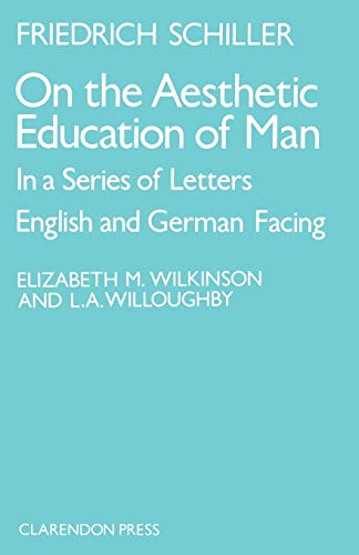 On the Aesthetic Education of Man in a Series of Letters 9780198157861