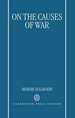 On the Causes of War 9780198273387