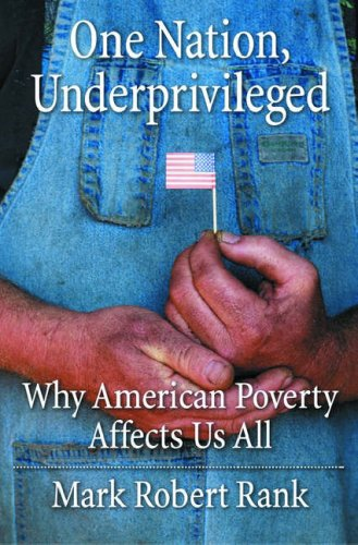 One Nation, Underprivileged: Why American Poverty Affects Us All 9780195101683