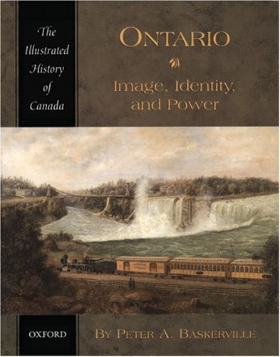 Ontario: Image, Identity, and Power 9780195411379