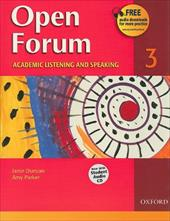 Open Forum 3: Academic Listening and Speaking [With Student Audio CD]
