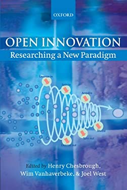 Open Innovation: Researching a New Paradigm 9780199226467