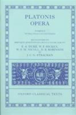Opera: Volume I: Euthyphro, Apologia Socratis, Crito, Phaedo, Cratylus, Sophista, Politicus, Theaetetus - 2nd Edition