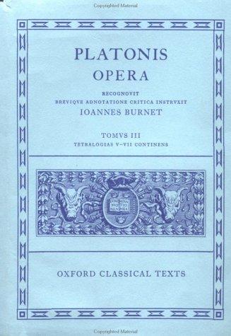 Opera: Volume III: Theages, Charmides, Laches, Lysis, Euthydemus, Protagoras, Gorgias, Meno, Hippias Maior, Hippias Minor, IO 9780198145424