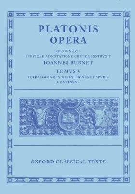 Opera: Volume V: Minos, Leges, Epinomis, Epistulae, Definitiones 9780198145462