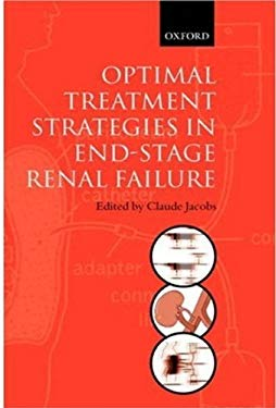 Optimal Treatment Strategies for End Stage Renal Failure 9780192629715