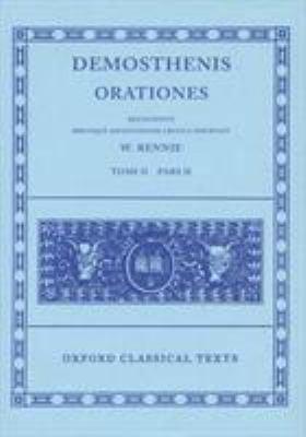 Orationes: Volume II, Part 2: Orationes XXVII-XL 9780198145202