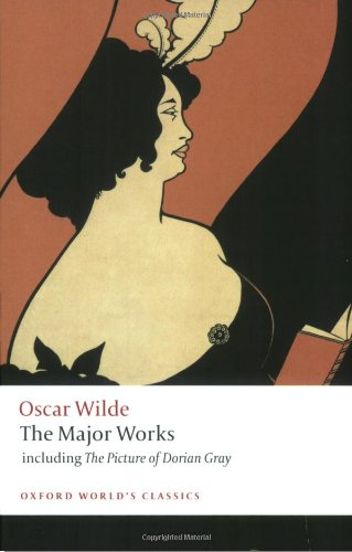 Oscar Wilde: The Major Works 9780199540761