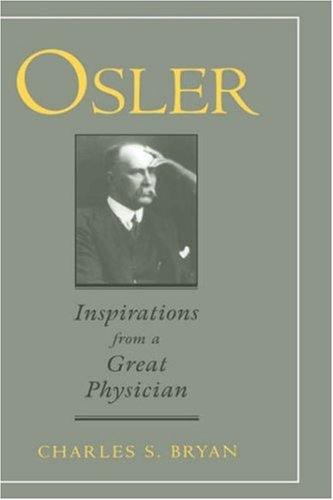 Osler: Inspirations from a Great Physician 9780195112511