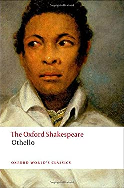 Othello, the Moor of Venice 9780199535873