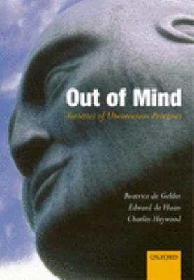 Out of Mind: Varieties of Unconscious Processes 9780198506300