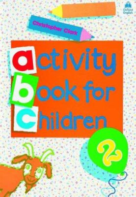 Oxford Activity Books for Children: Book 2 9780194218313