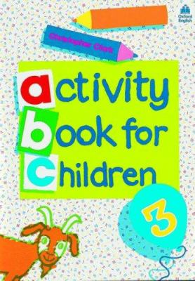Oxford Activity Books for Children: Book 3 9780194218320