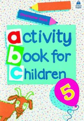 Oxford Activity Books for Children: Book 5 9780194218344