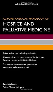 Oxford American Handbook of Hospice and Palliative Medicine 9780195380156