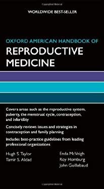 Oxford American Handbook of Reproductive Medicine 9780199735761
