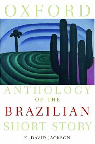 Oxford Anthology of the Brazilian Short Story 9780195309645