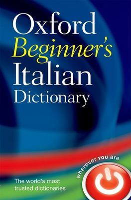 Oxford Beginner's Italian Dictionary 9780199298556