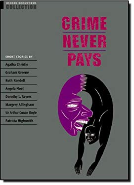 Crime Never Pays: Short Stories 9780194226936