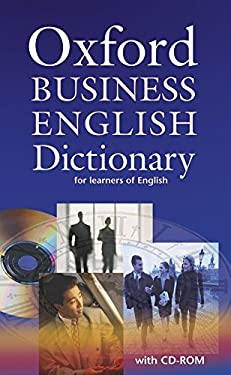 Oxford Business English Dictionary for Learners of English [With CDROM] 9780194316170