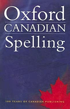 Oxford Canadian Spelling 9780195421071