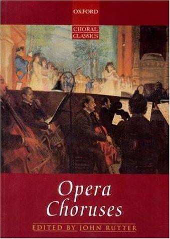 Oxford Choral Classics: Opera Choruses 9780193436930