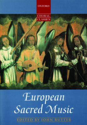 Oxford Choral Classics: European Sacred Music 9780193436954