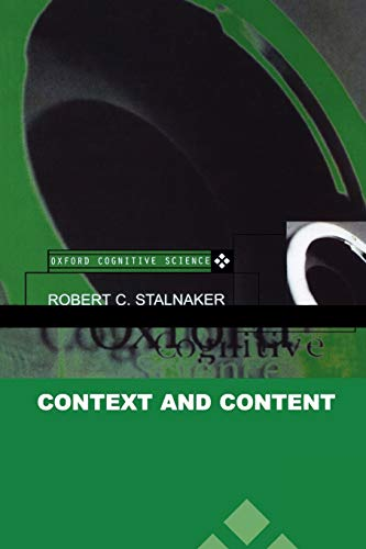 Context and Content: Oxford Cognitive Science Series 9780198237075