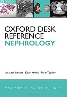 Oxford Desk Reference: Nephrology 9780199229567