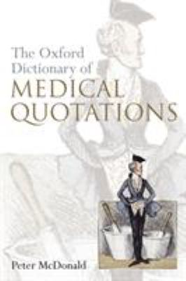Oxford Dictionary of Medical Quotations 9780198565987