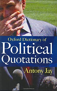 Oxford Dictionary of Political Quotations 9780192806161