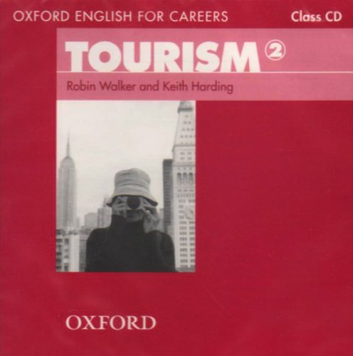 Oxford English for Careers: Tourism 2: Class Audio CD 9780194551052
