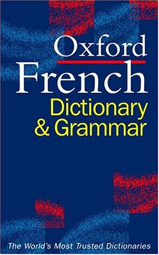 Oxford French Dictionary & Grammar 9780198603870