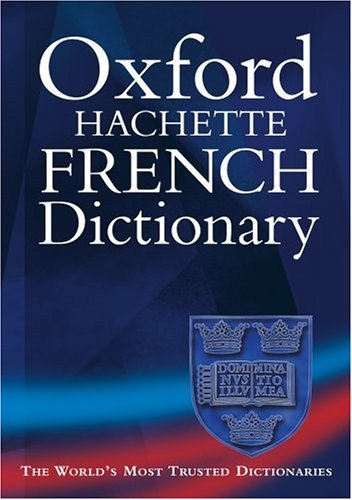 Oxford Hachette French Dictionary 9780198603634